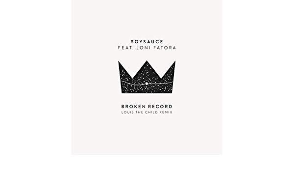 Broken Record (Louis the Child Remix) [feat. Joni Fatora] by.