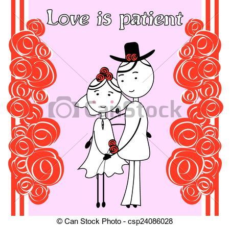 Love is patient.