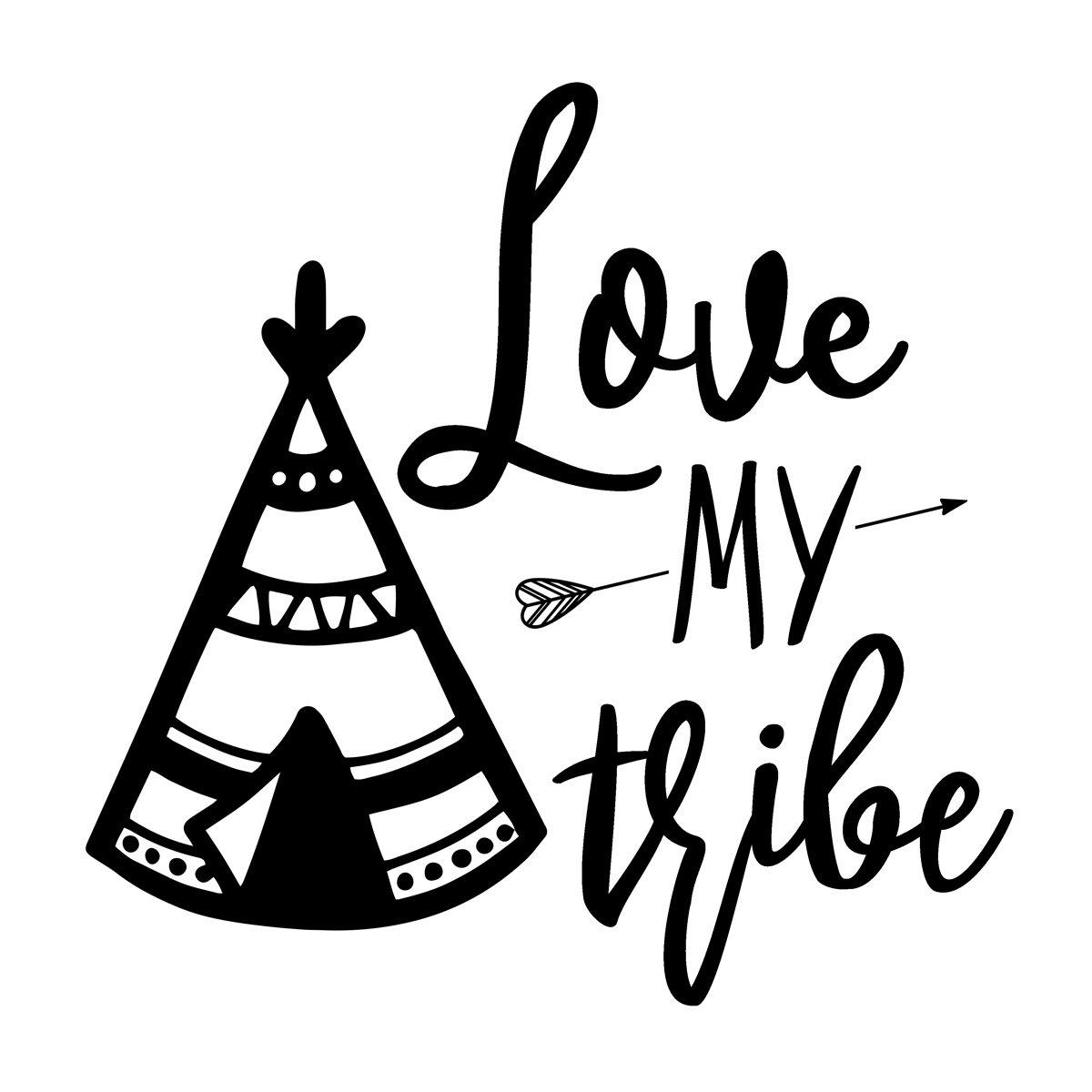 Love My Tribe.