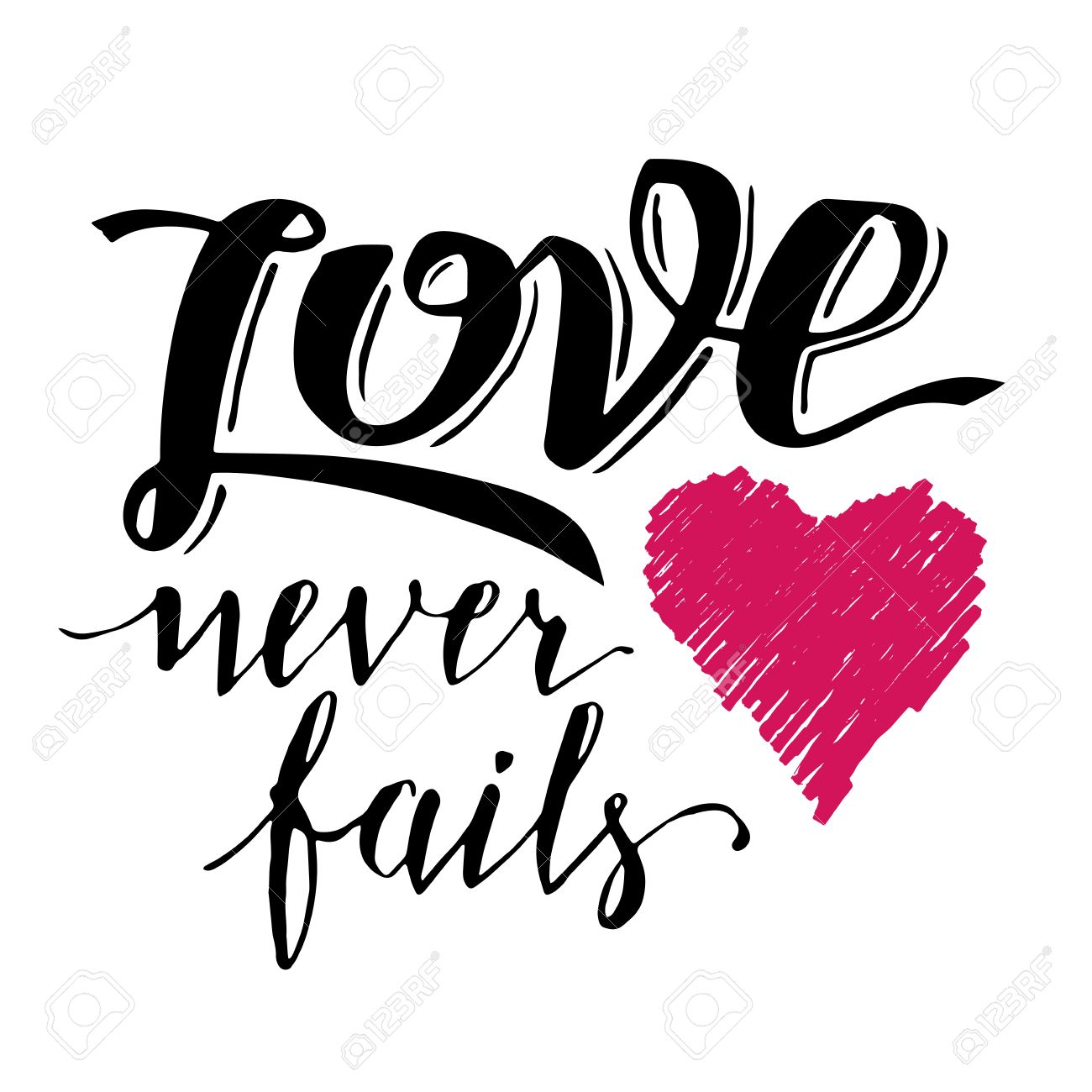 Love never fails. Brush calligraphy, handwritten text with hand...