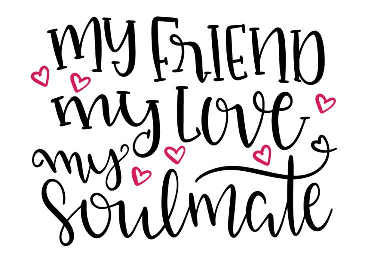 Soulmate And Love Quotes: Free SVG cut file.