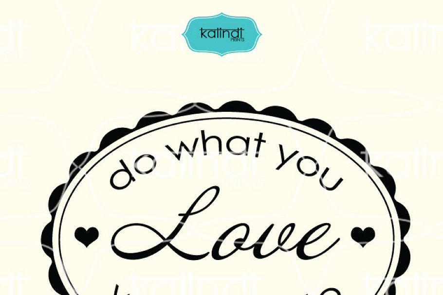 Do what you love quote svg.