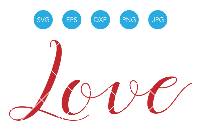 Free Love Word SVG, Love SVG, Valentines SVG, Wedding Svg.