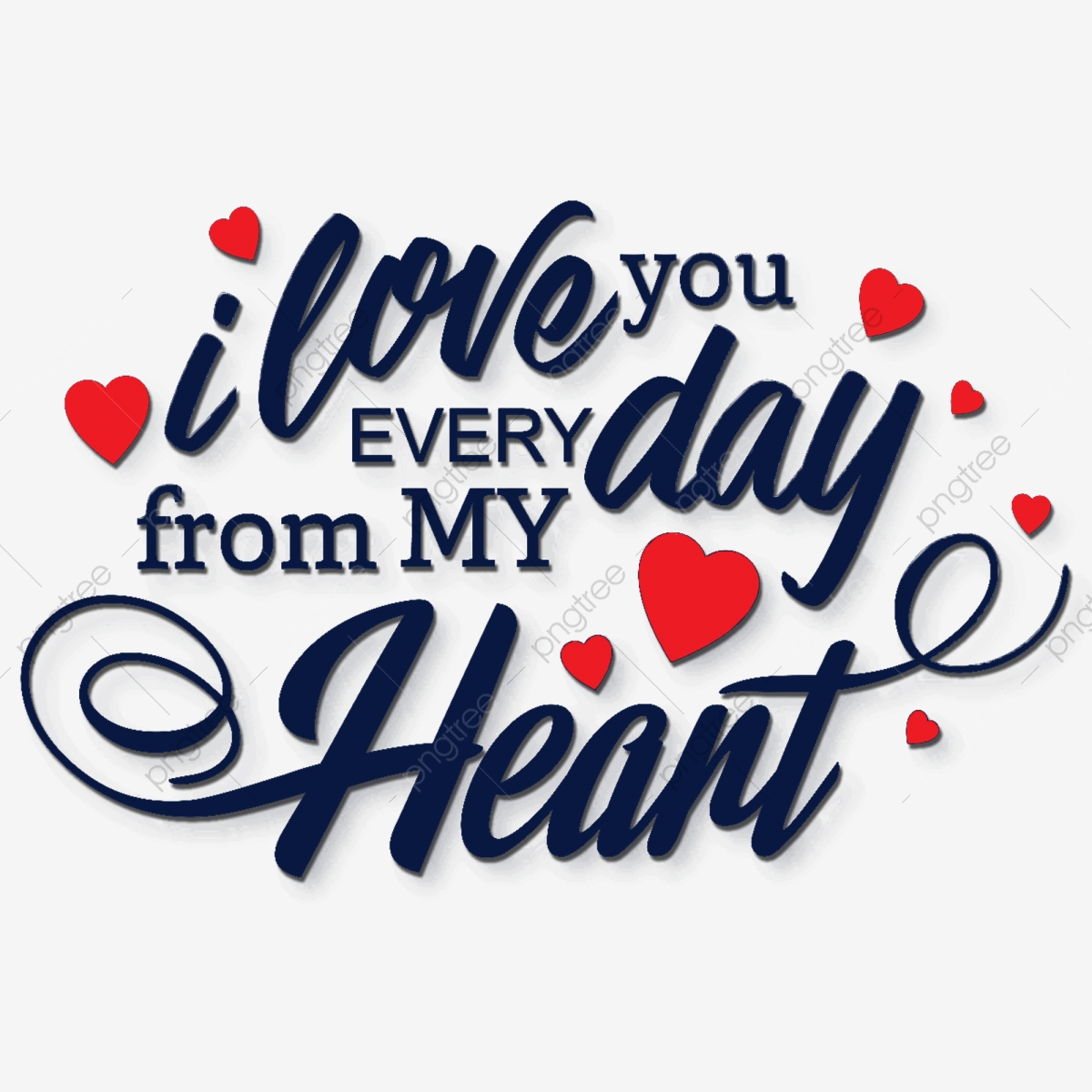I Love You Everyday Text Blue, Love Text, Love Quote, Quotes.
