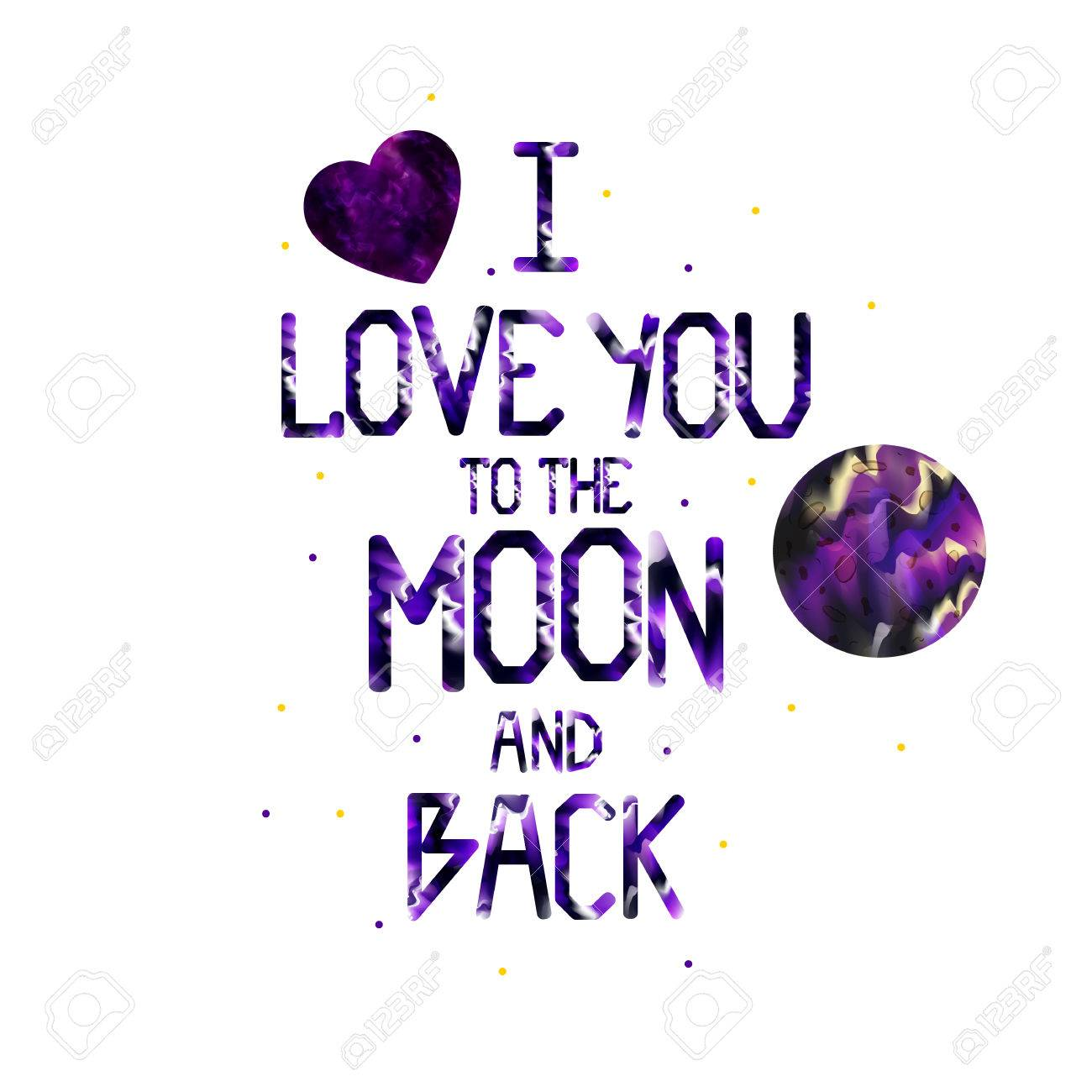 Watercolor quote: I love you to the moon and back. Drawn heart...