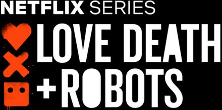 Love, Death & Robots.