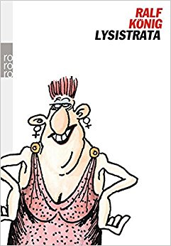 Lysistrata. Comic. ( rororo mann).: Ralf König: 9783499134524.