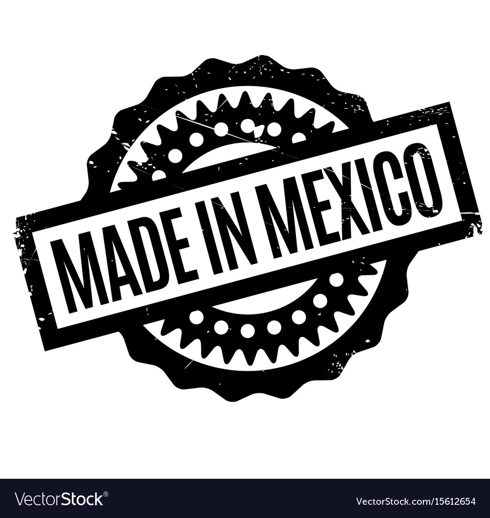Made in mexico rubber stamp.