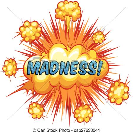 Madness Illustrations and Clipart. 13,831 Madness royalty free.