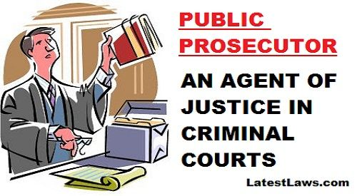 Role of Public Prosecutor in Magisterial Courts by Rakesh.