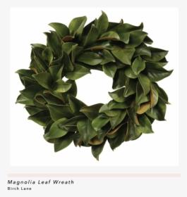 Magnolia Leaf Wreath, HD Png Download , Transparent Png.