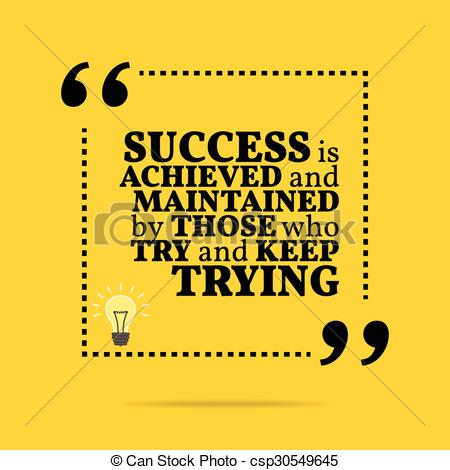 EPS Vector of Inspirational motivational quote. Success is.