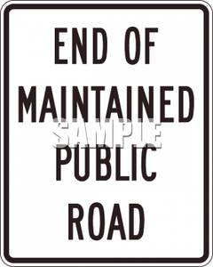 of Maintained Public Road Sign.