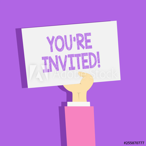 Text sign showing You Re Invited. Business photo showcasing.
