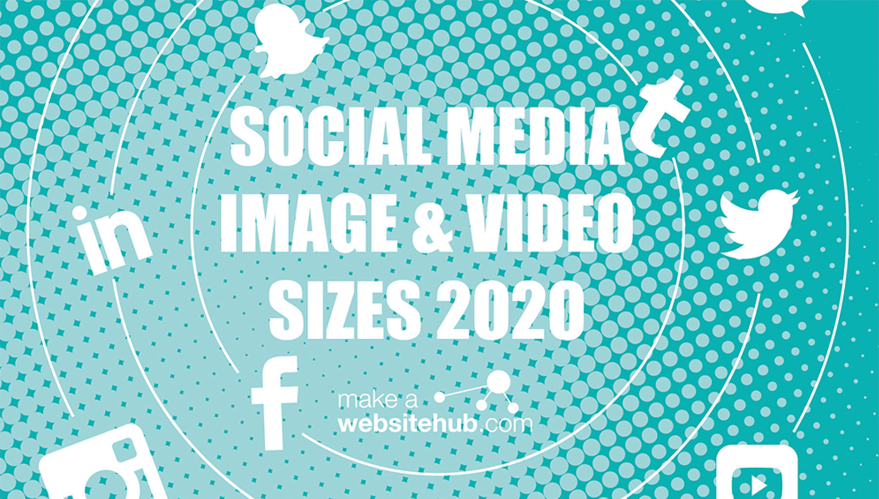 2020 Social Media Image Sizes Cheat Sheet.