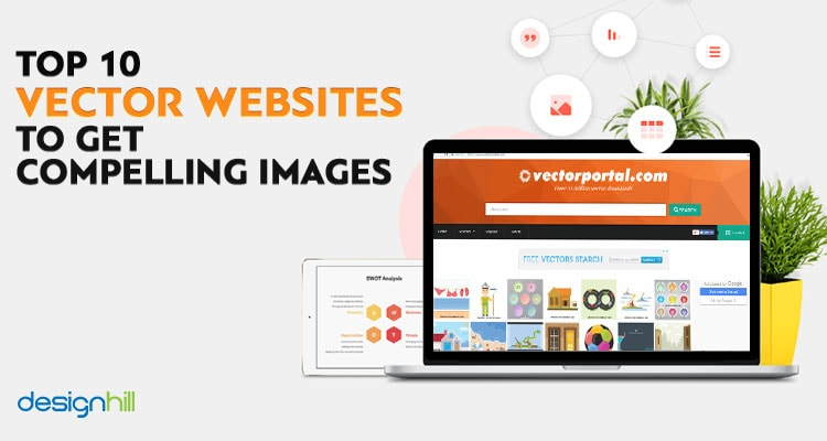 Top 10 Vector Websites To Get Compelling Images.