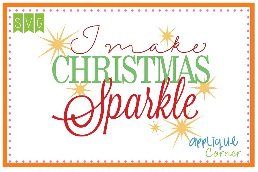 Applique Corner I Make Christmas Sparkle Cuttable SVG Clipart.