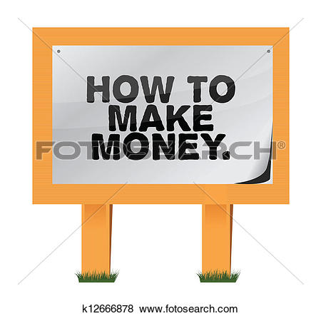 Clip Art of how to make money on a wood sign k12666878.