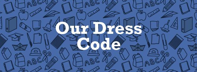 Have A Dress Code Policy For Your Organisation.