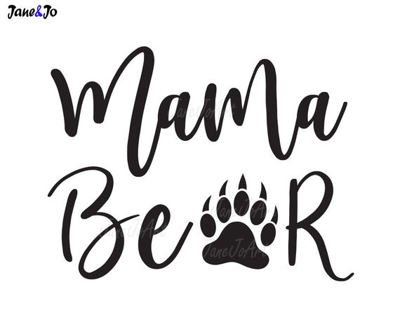 Mama Bear SVG,Mama mom saying svg,Vector,Mama Bear Clipart ,Clip art,  Image, Silhouette Cameo cutting file Cricut Mom bear svg,iron transfer.