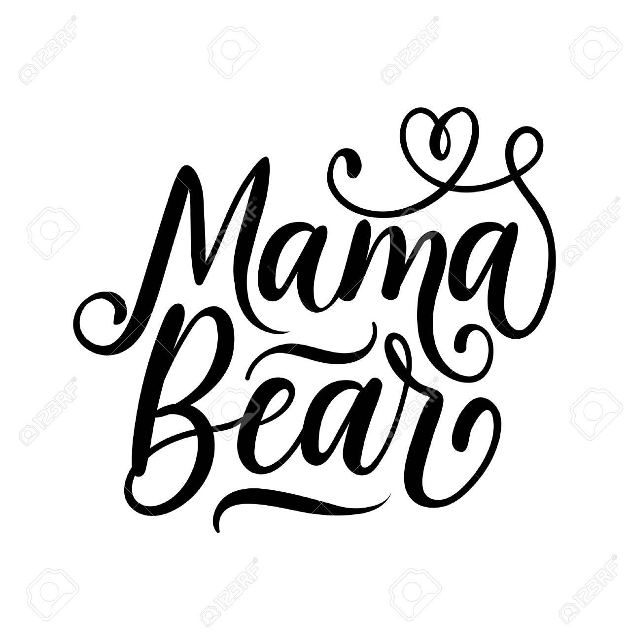 Mama bear lettering illustration..