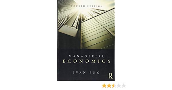 Managerial Economics, 4th Edition: 9780415809498: Economics.