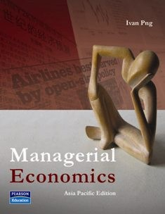 Managerial Economics by Ivan Png: Study Guide.