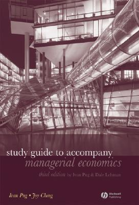 Study Guide to Accompany Managerial Economics : Ivan Png.