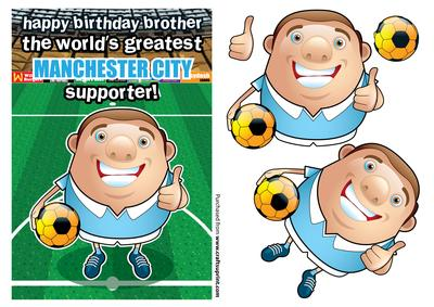 Manchester City Football Club Happy Birthday Brother.