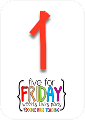 Grade One Snapshots: Five For Friday.