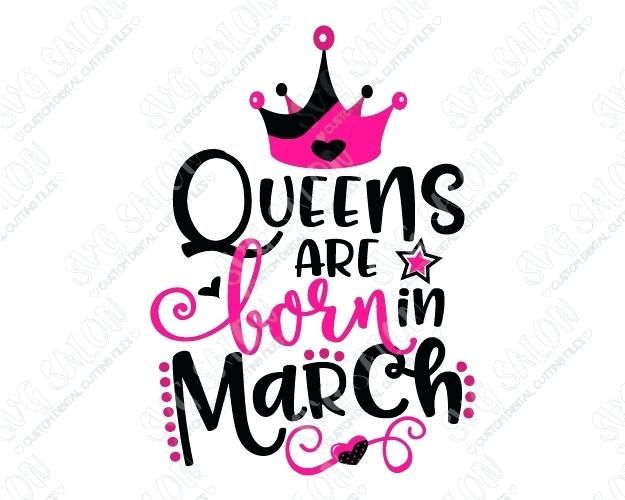 March Birthday Clipart Together With Queens Are Born In.