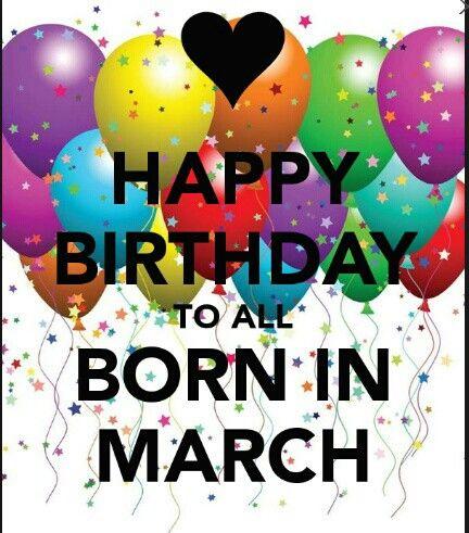 Happy Birthday March.