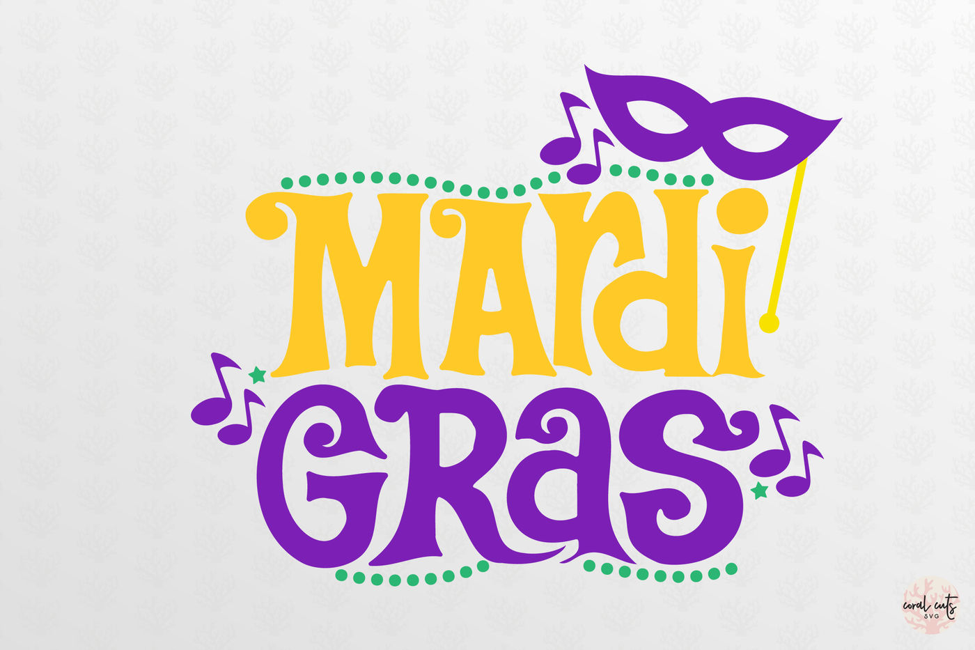 Mardi Gras SVG EPS DXF PNG.