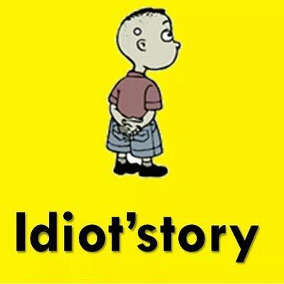 Idiot'story (@TheIdiotstory).