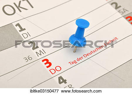 "Picture of ""Calendar with a push pin marking """"""""Tag der Deutschen."