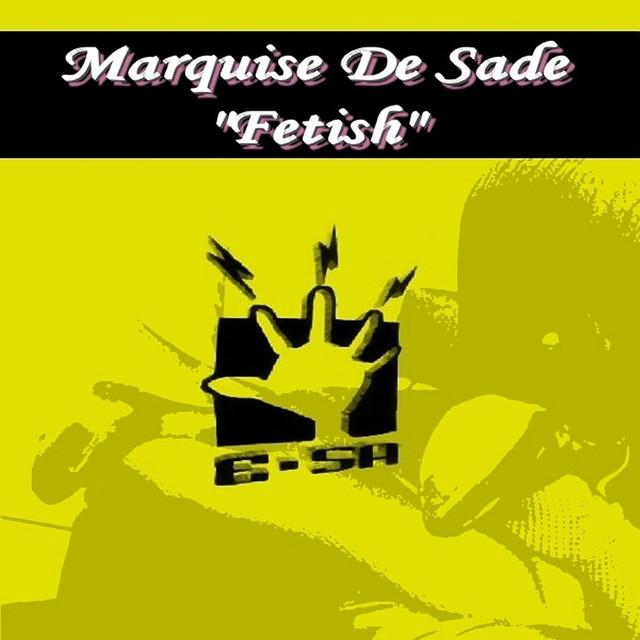 Marquis De Sade.
