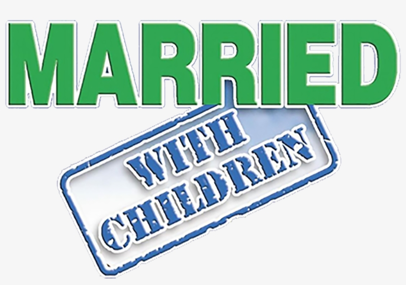 Married With Children Logo PNG Image.