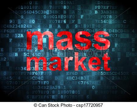 Stock Illustrations of Marketing concept: Mass Market on digital.