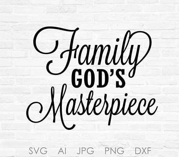 God\'s Masterpiece SVG Quote Design, Digital Vector Clipart.