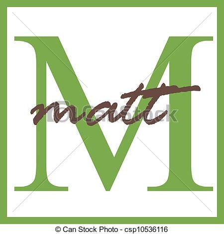 Matt name.