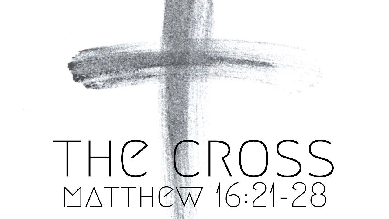 Matthew 16; 21.