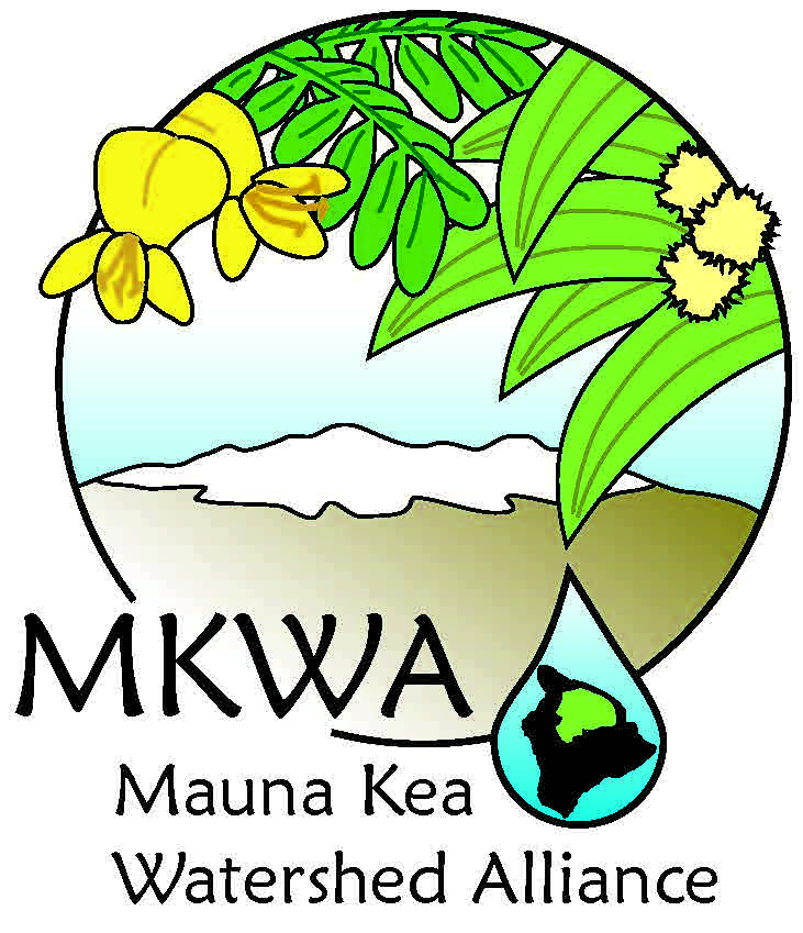 Mauna Kea Watershed Alliance — Hawai'i Association of Watershed.