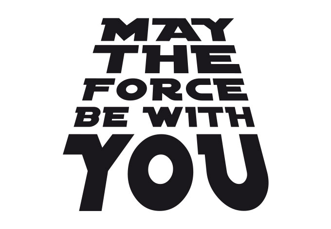 May The Force Be With You Clipart.