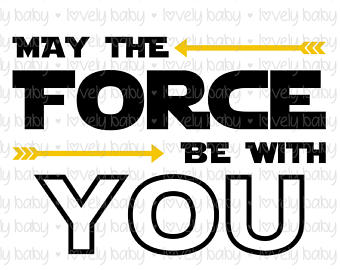 May the force.