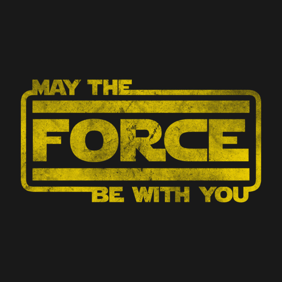 May The Force Be With Youtransparent png image & clipart.