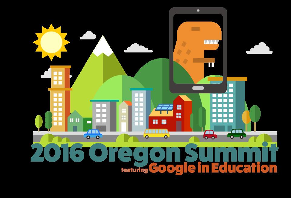 2016 Oregon Summit, featuring Google for Education Tickets, Fri.