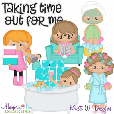 Me Time SVG Cutting Files Includes Clipart.