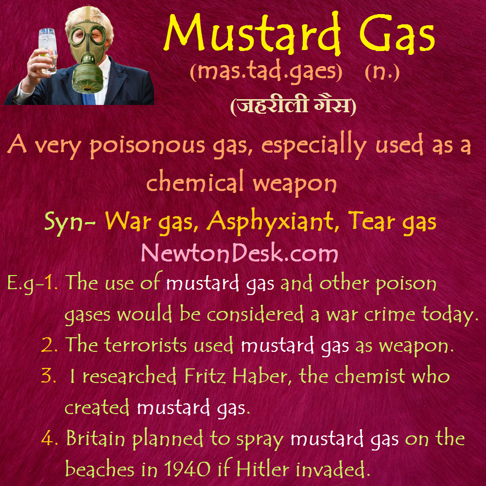 Mustard Gas Meaning.