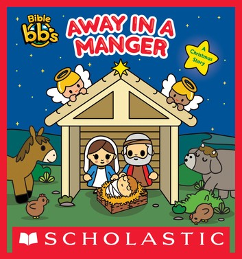Away in a Manger (Bible bb\'s).