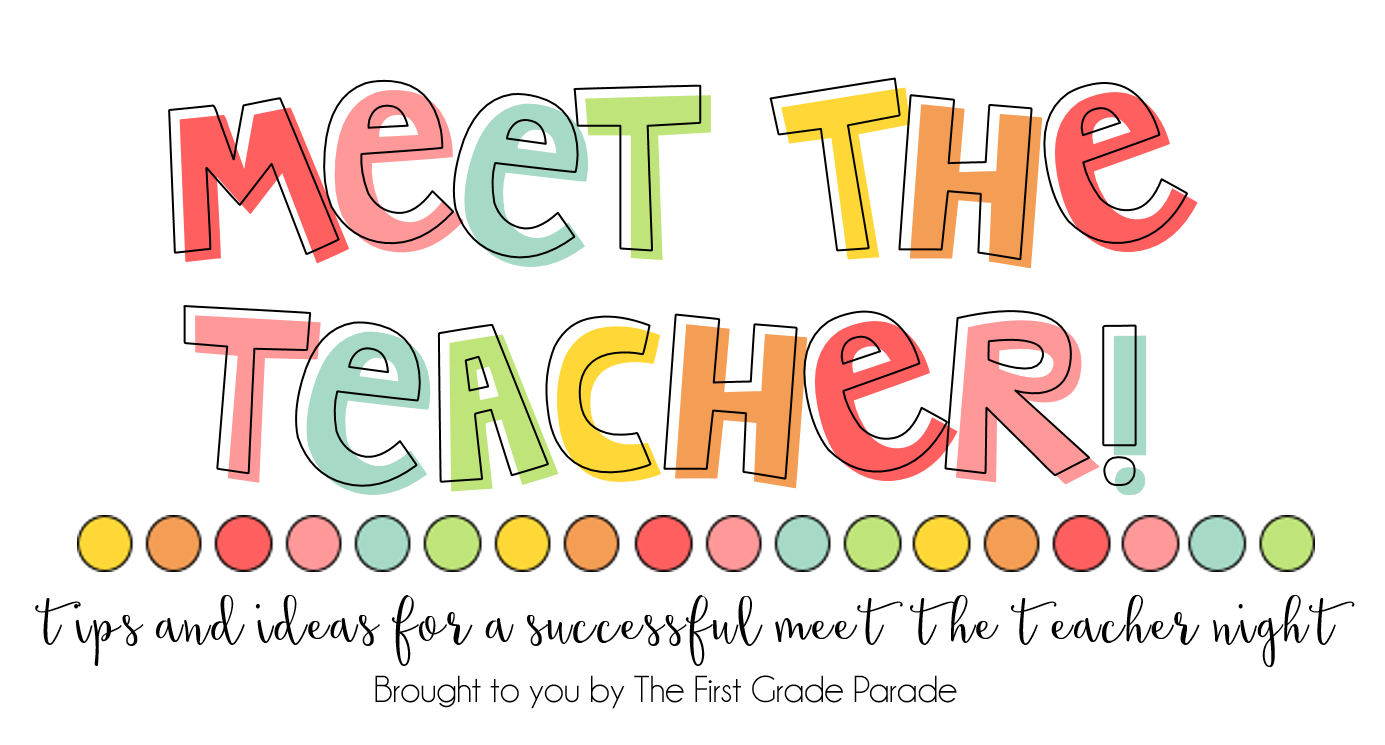 Meet the Teacher Tips & Ideas.